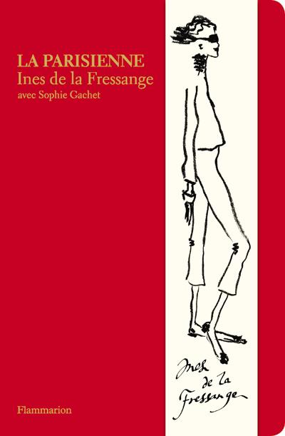 La Parisienne - Inès de la Fressange