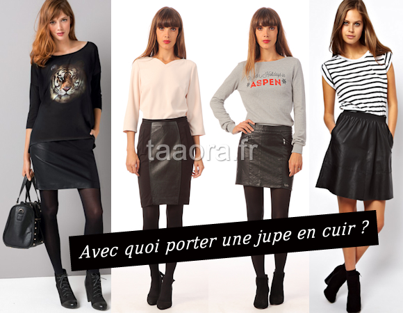 5d93f470d5f6f Avec quoi porter une jupe en cuir ? – Taaora – Blog Mode, Tendances ...