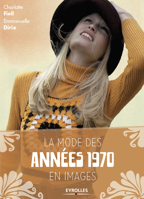 la mode des ann es 1970 en images taaora blog mode tendances looks. Black Bedroom Furniture Sets. Home Design Ideas