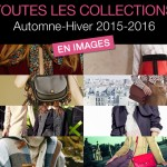 Toutes les collections mode automne-hiver 2015-2016 en images