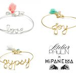 Atelier Paulin x Hipanema : collection de bracelets message en édition limitée