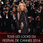 PHOTOS : Tous les looks du Festival de Cannes 2016