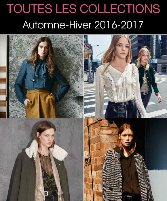 toutes les collections mode automne hiver 2016 2017 en images taaora blog mode tendances looks. Black Bedroom Furniture Sets. Home Design Ideas